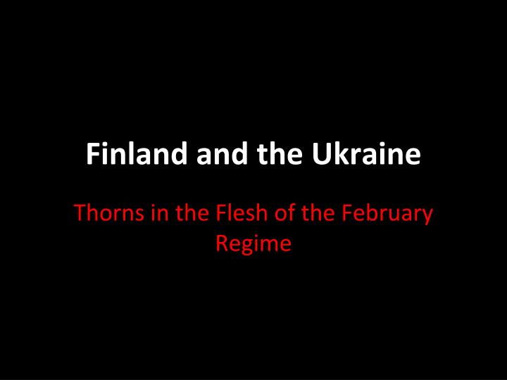 Finland and the Ukraine