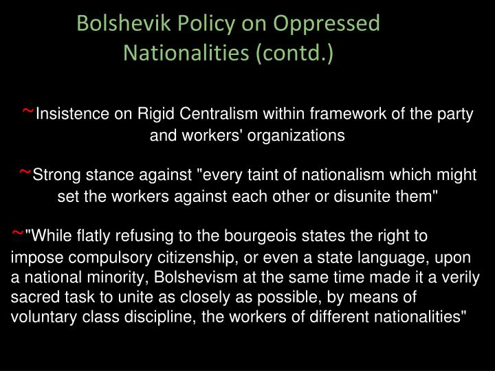 Bolshevik Policy on Oppressed Nationalities (contd.)
