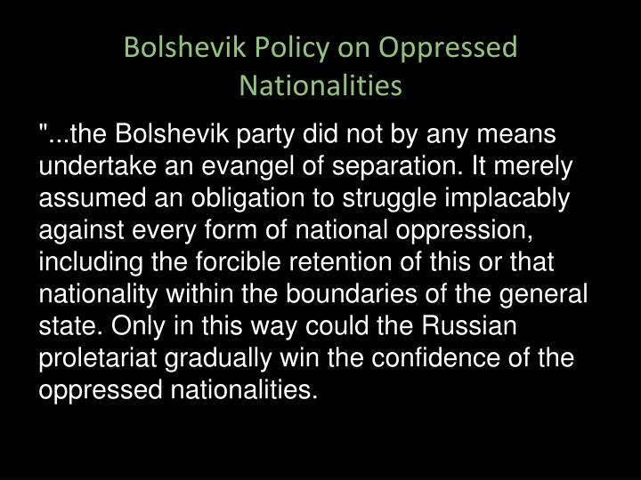 Bolshevik Policy on Oppressed Nationalities