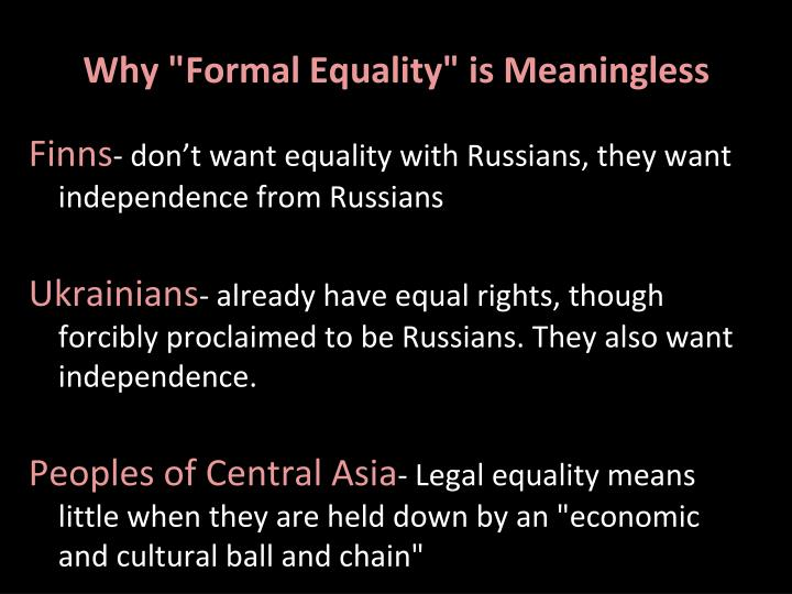 "Why ""Formal Equality"" is Meaningless"