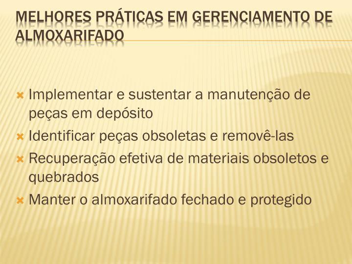 Implementar e sustentar a manutenção de peças em depósito