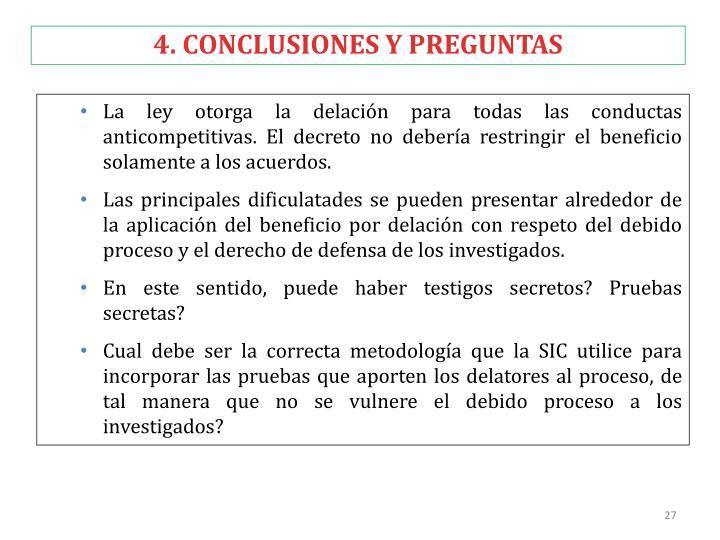 4. CONCLUSIONES Y PREGUNTAS
