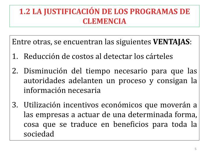 1.2 LA JUSTIFICACIÓN DE LOS PROGRAMAS DE CLEMENCIA