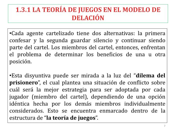 1.3.1 LA TEORÍA DE JUEGOS EN EL MODELO DE DELACIÓN