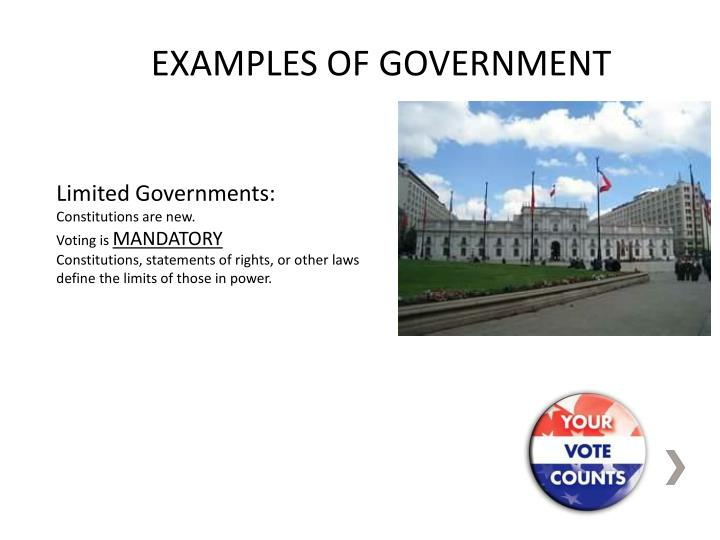 EXAMPLES OF GOVERNMENT