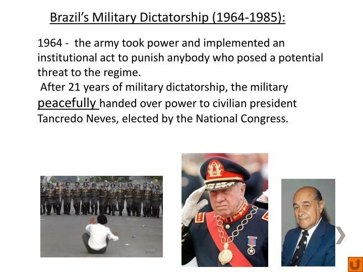 Brazil's Military Dictatorship (1964-1985):