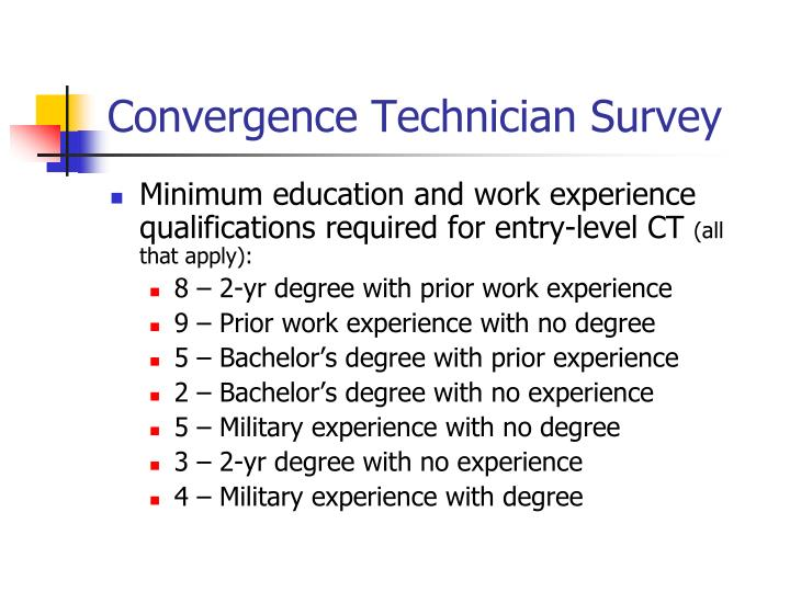 Convergence technician survey1