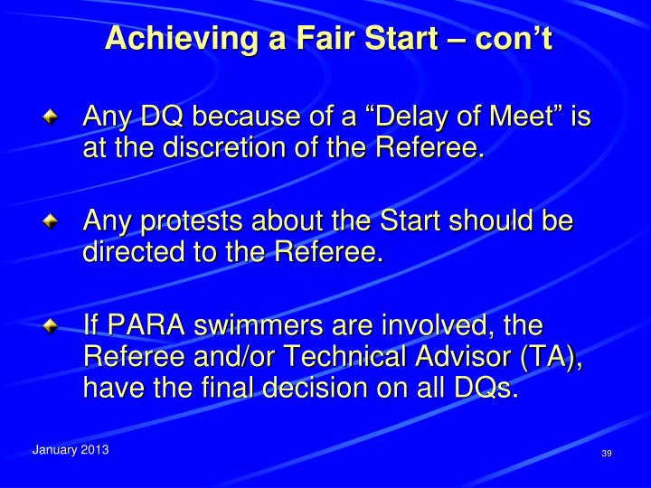 Achieving a Fair Start – con't