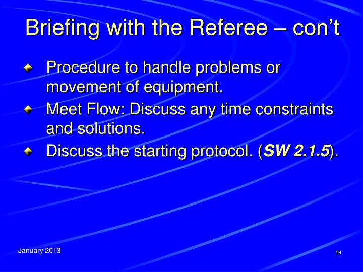 Briefing with the Referee –