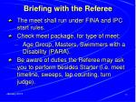briefing with the referee