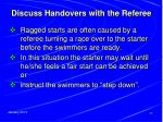 discuss handovers with the referee