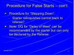 procedure for false starts con t