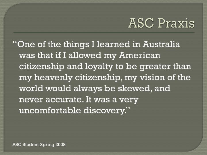 ASC Praxis