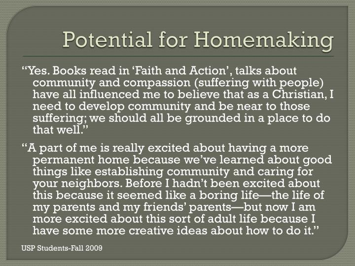 Potential for Homemaking