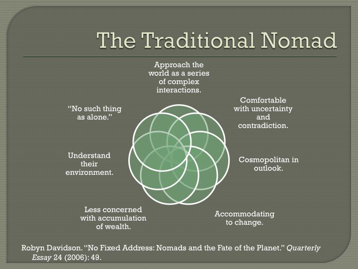 The Traditional Nomad