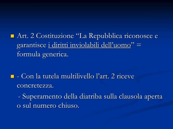 """Art. 2 Costituzione """"La Repubblica riconosce e garantisce"""