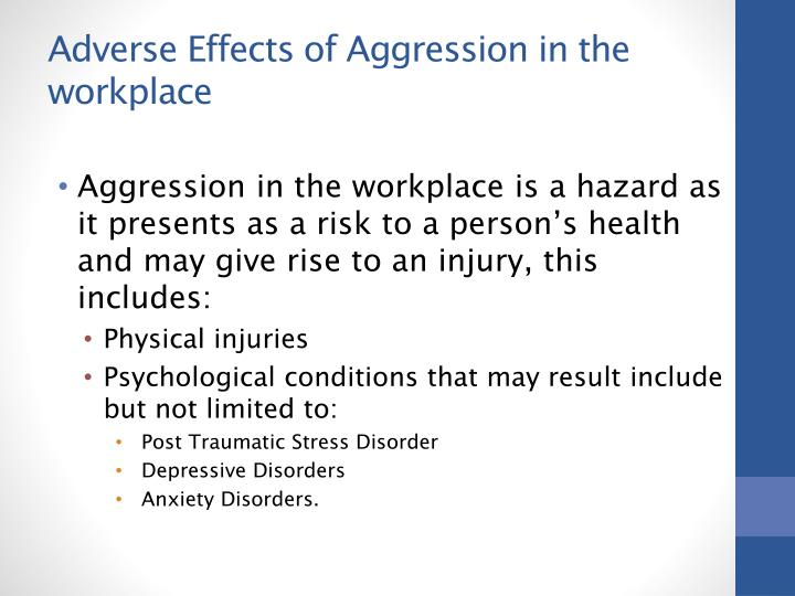 Adverse Effects of Aggression in the workplace