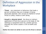 definition of aggression in the workplace