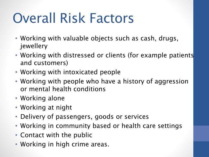 Overall Risk Factors