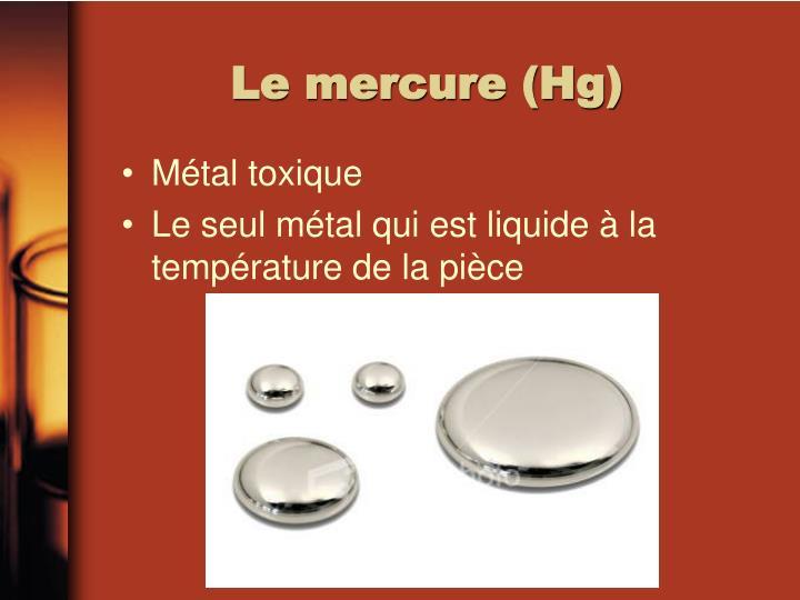 Le mercure (Hg)