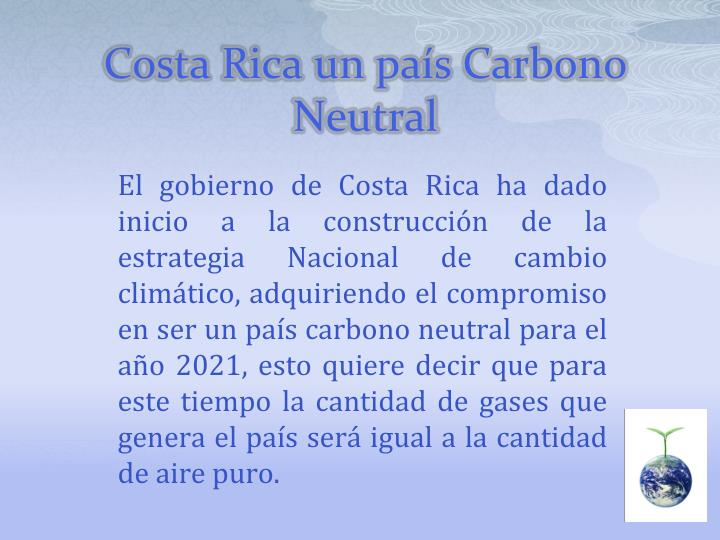 Costa Rica un país Carbono Neutral