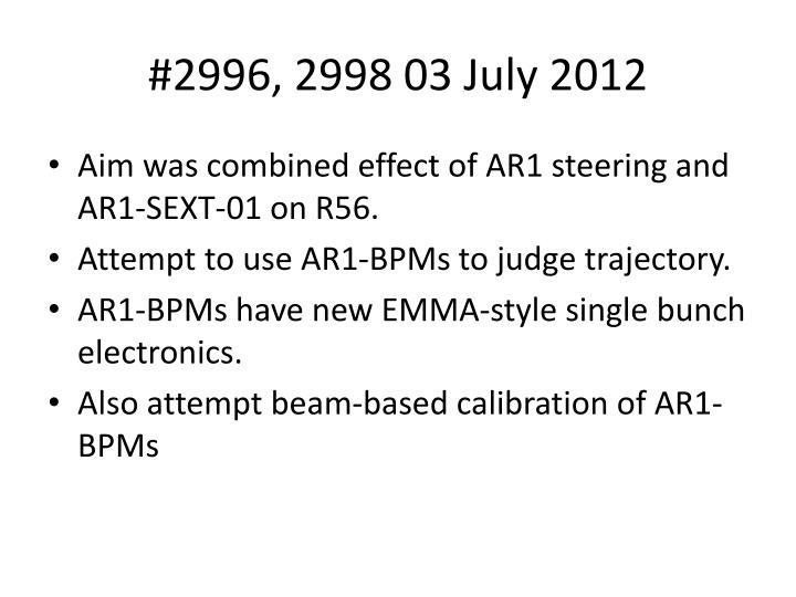 #2996, 2998 03 July 2012