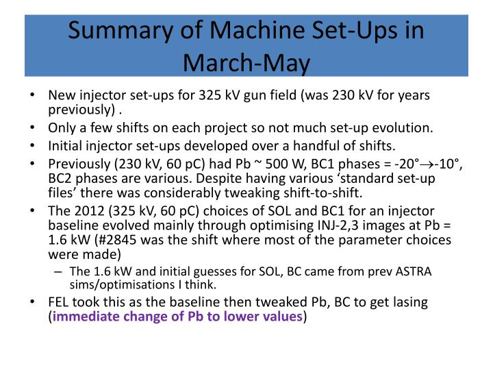 Summary of Machine Set-Ups in March-May