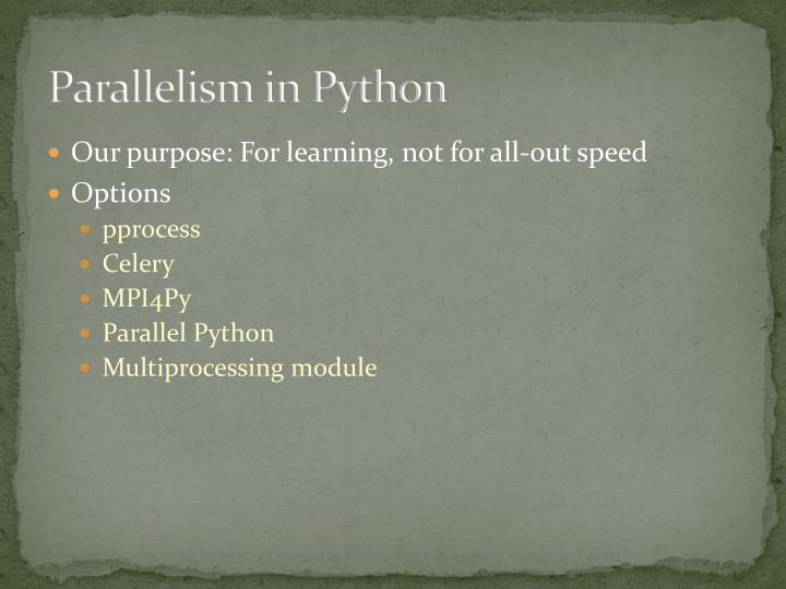 Parallelism in Python