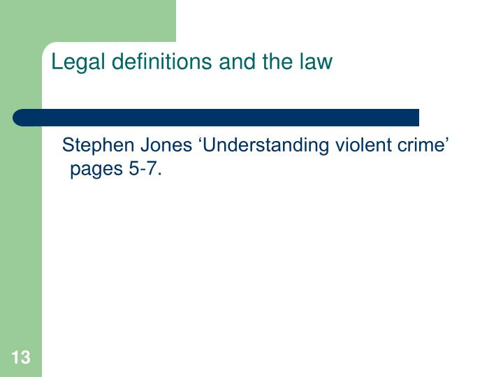 Legal definitions and the law