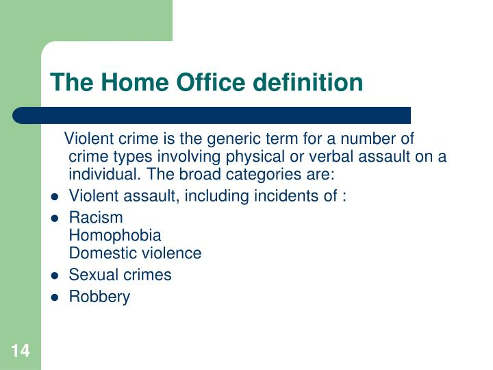 The Home Office definition