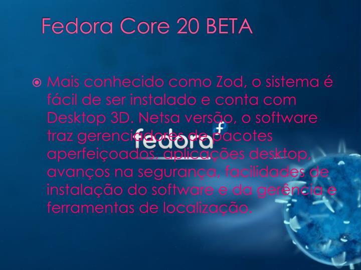 Fedora Core 20 BETA