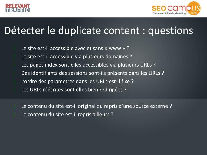 Détecter le duplicate content : questions