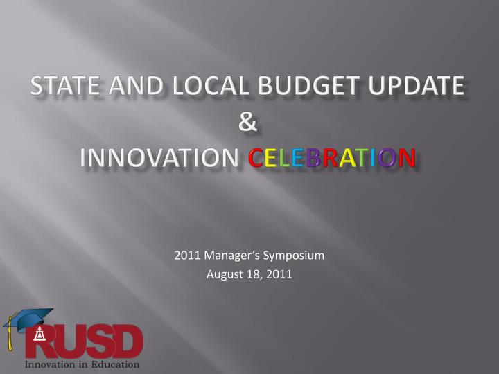 State and local budget update innovation c e l e b r a t i o n