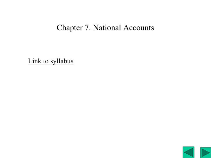 Chapter 7. National Accounts