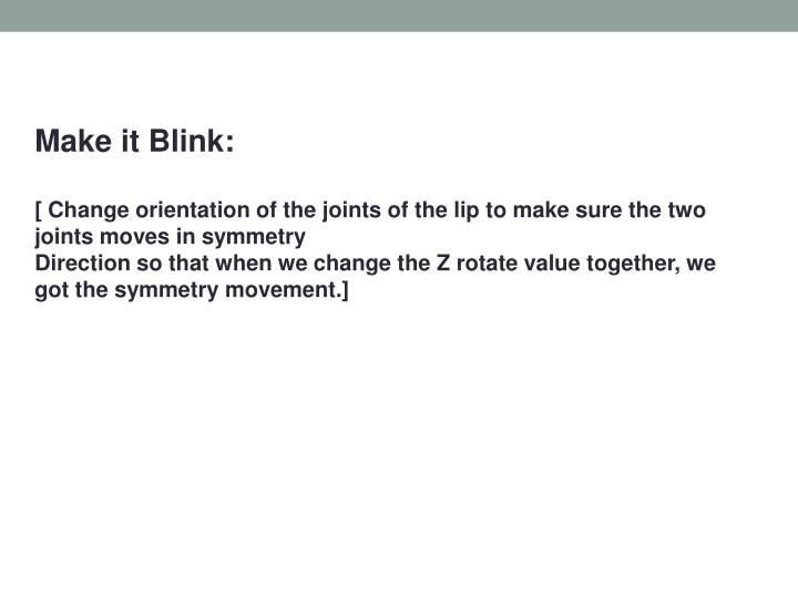 Make it Blink: