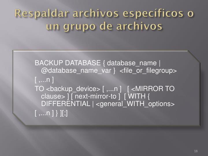 Respaldar archivos específicos o un grupo de archivos