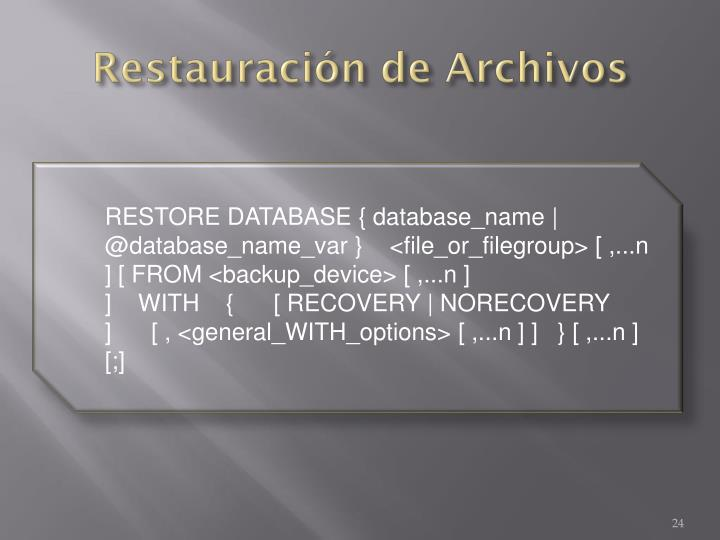 Restauración de Archivos