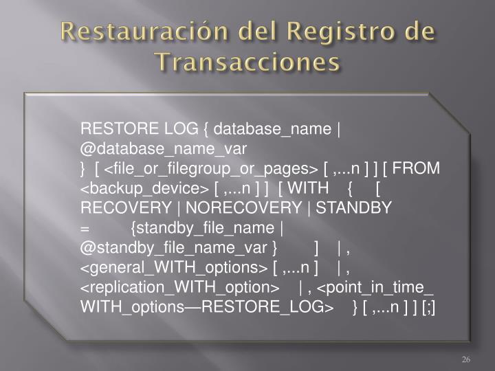 Restauración del Registro de Transacciones