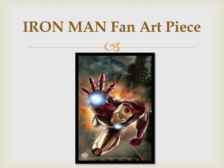 IRON MAN Fan Art Piece