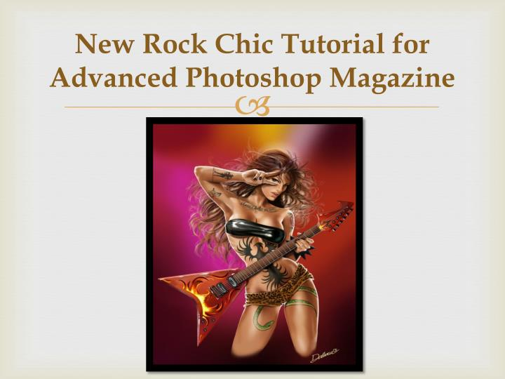 New Rock Chic Tutorial for Advanced Photoshop Magazine
