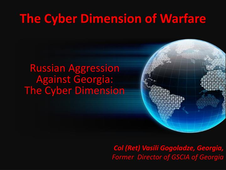 The cyber dimension of warfare