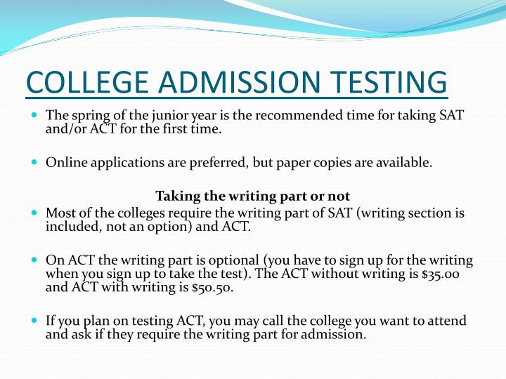 COLLEGE ADMISSION TESTING