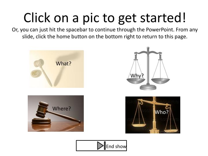 Click on a pic to get started!