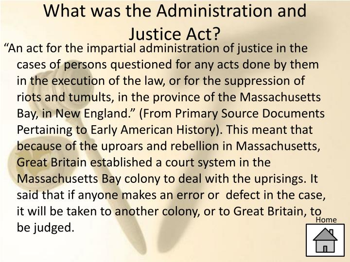 What was the administration and justice act