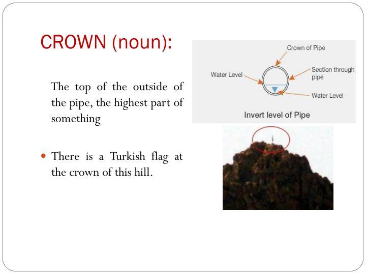 CROWN (noun):