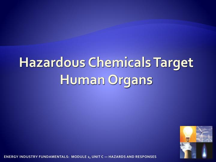 Hazardous Chemicals Target Human Organs