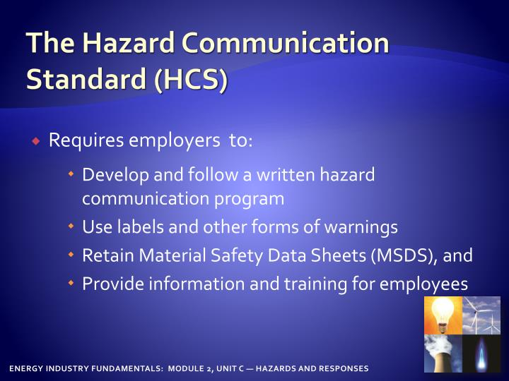 The hazard communication standard hcs
