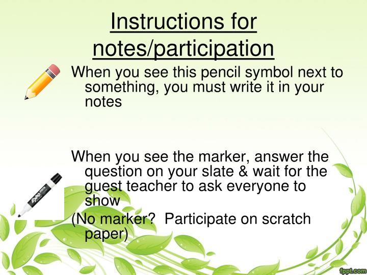 Instructions for notes/participation