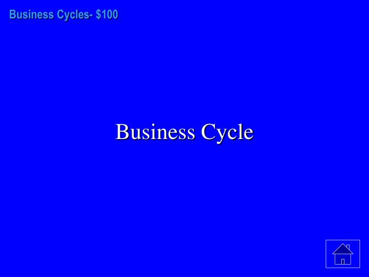 Business Cycles-
