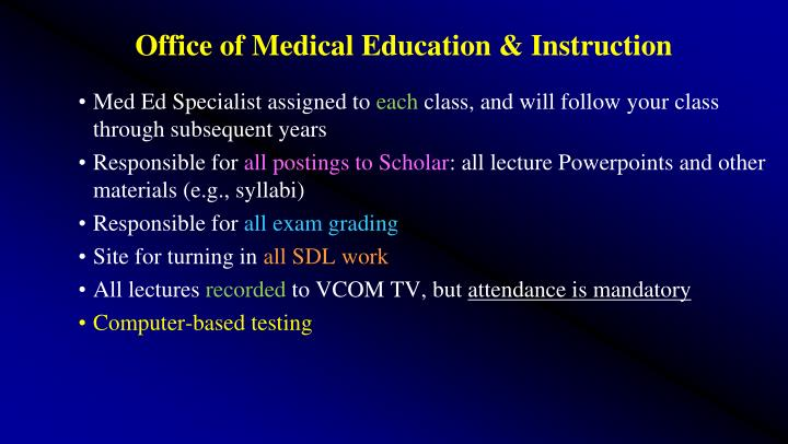 Office of Medical Education & Instruction